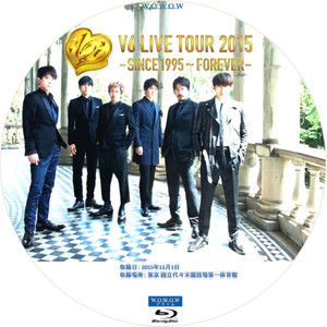 wowow 「V6 LIVE TOUR 2015 -SINCE 1995~FOREVER-」bdラベル・dvd ...